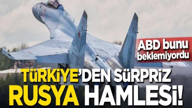 ABD bunu beklemiyordu! Türkiyeden sürpriz Rusya hamlesi