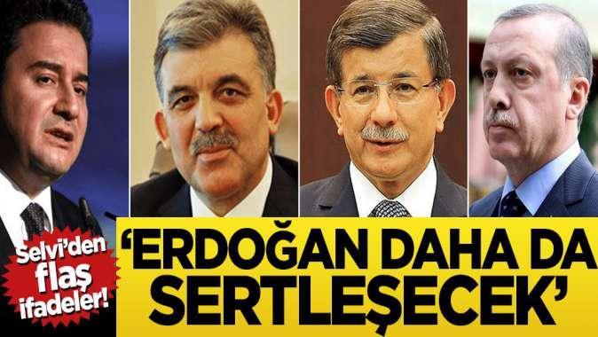 Abdulkadir Selvi'den flaş ifadeler! 'Erdoğan daha da sertleşecek'
