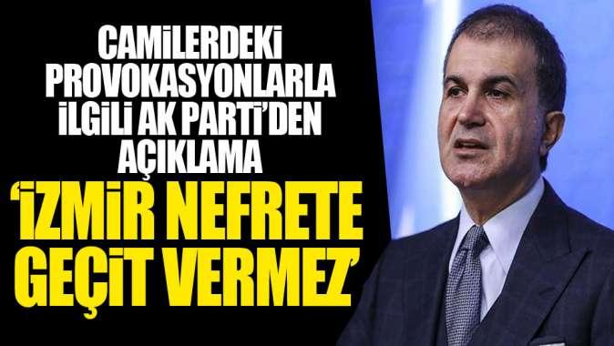 AK Partiden İzmirdeki provokasyonla ilgili açıklama!
