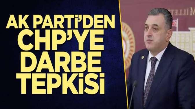 AK Partili Çilezden CHPye darbe çığırtkanlığı suçlaması