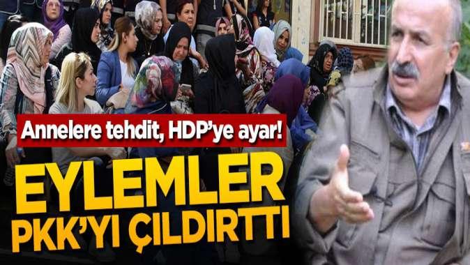 Annelere tehdit, HDPye ayar! Eylemler PKKyı çıldırttı