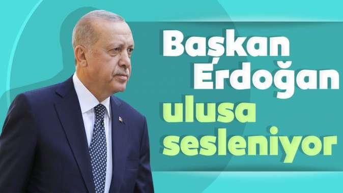 Başkan Erdoğan Kabine Toplantısının ardından ulusa sesleniyor