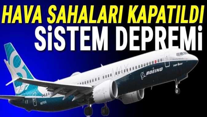 Boeing'in 737 MAX uçaklarına hava sahaları kapatıldı, uçaklar hangara çekildi