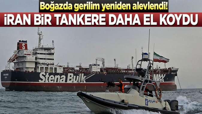 Boğazda gerilim yeniden alevlendi! İran bir tankere daha el koydu