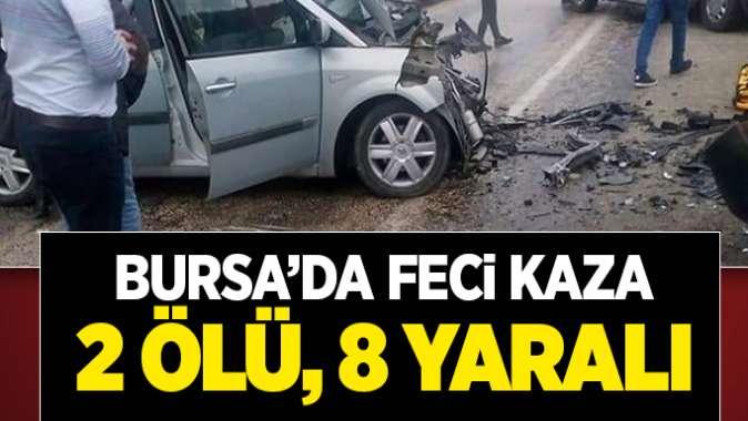 Bursada trafik kazası: 2 ölü, 8 yaralı