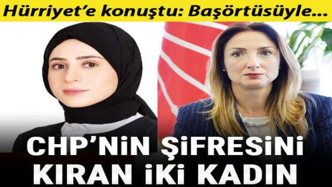 CHP'nin şifresini kıran iki kadın