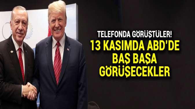 Cumhurbaşkanı Erdoğan ile Trump ile telefonda görüştü: 13 Kasımda ABDde görüşecekler