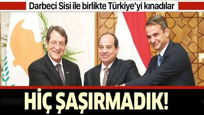 Darbeci Sisi, Yunanlar ve Rumlar el ele! Türkiyeyi kınadılar!.