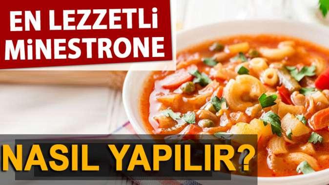 En lezzetli Minestrone çorbası nasıl yapılır?
