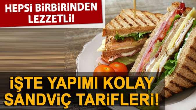 En lezzetli ve pratik sandviç tarifleri!