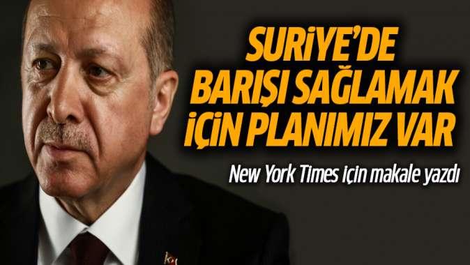 Erdoğan New York Timesa yazdı