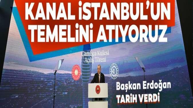 Erdoğandan Kanal İstanbul açıklaması