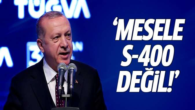 Erdoğandan S-400 mesajı: Mesele...