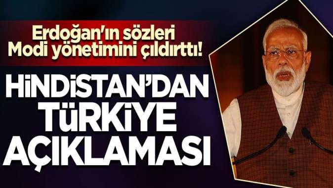 Erdoğan'ın sözleri Modi yönetimini çıldırttı! Hindistan'dan Türkiye açıklaması