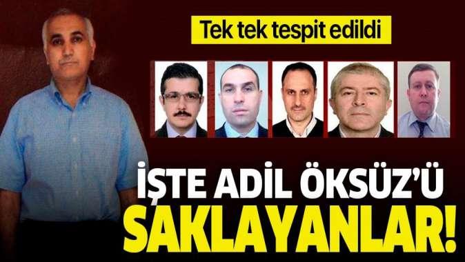 FETÖ imamı Adil Öksüz'ü İstanbul'da saklayanlar tek tek tespit edildi! .
