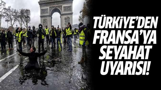 Flaş çağrı! Türkiyeden Fransaya seyahat uyarısı