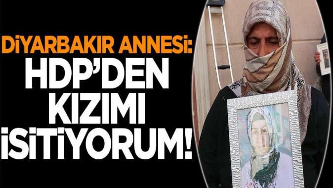 HDP'den kızımı istiyorum