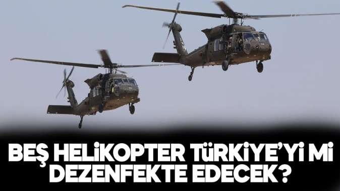 Helikopterle dezenfekte yapılacak