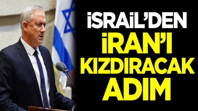 İsrail'den İran'ı kızdıracak adım