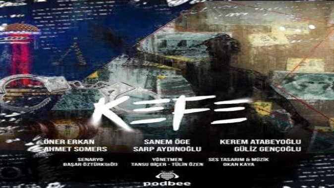 KEFE Podcast Dizisi Yayında!