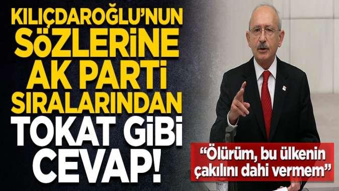 Kılıçdaroğlu'nun samimiyetsiz sözlerine AK Partililerden tokat gibi cevap