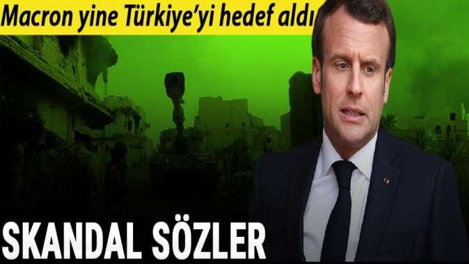 Macron yine Türkiye'yi hedef aldı!