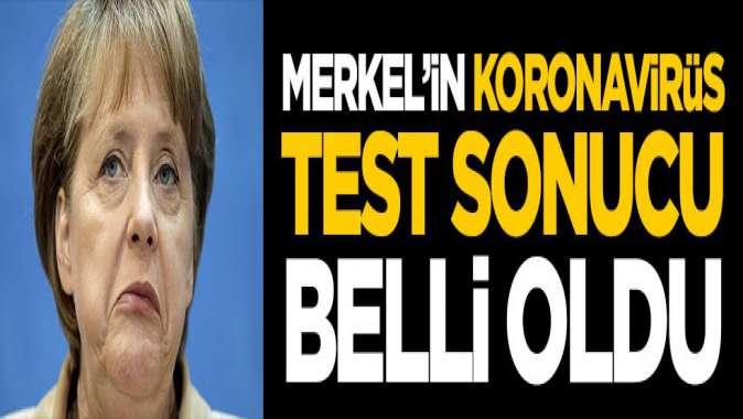 Merkelin koronavirüs test sonucu belli oldu