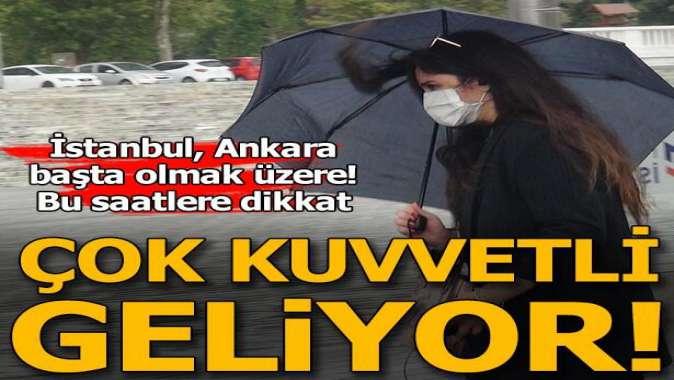 Meteorolojiden kuvvetli yağış uyarısı! Bu bölgelerde yaşayanlar dikkat!