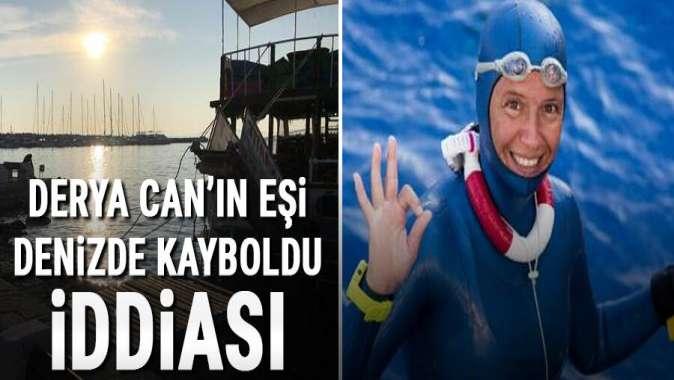 Milli sporcu Derya Can'ın eşi denizde kayboldu iddiası...