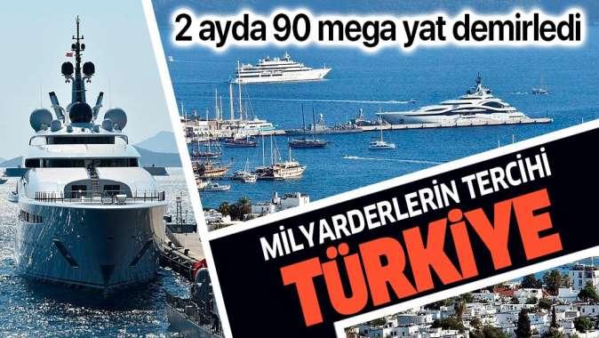Milyarderlerin pandemideki tercihi Türkiye oldu: 2 ayda Bodrum, Marmaris ve Göcek'e 90 mega yat geldi