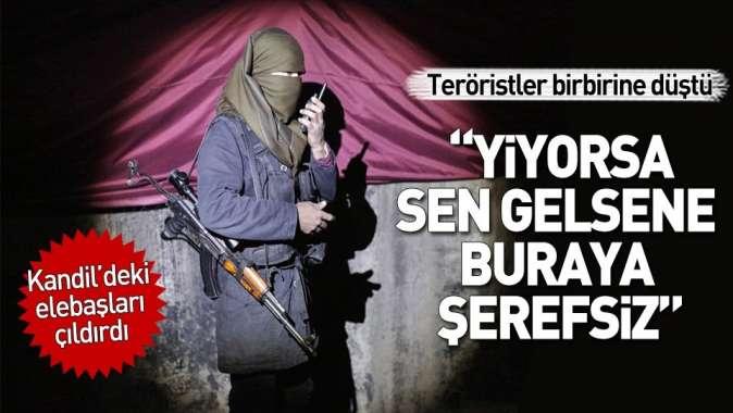 PKKlı teröristler birbirine girdi.