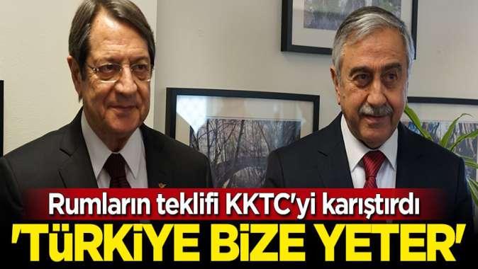 Rumların teklifi KKTC'yi karıştırdı: Türkiye bize yeter