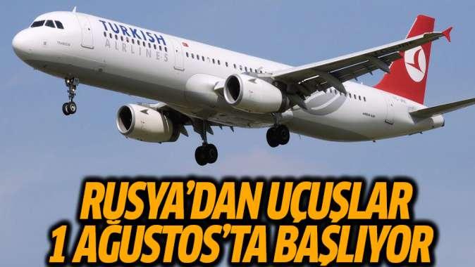 Rusyadan Ankara ve İstanbula uçuşlar 1 Ağustosta başlayacak