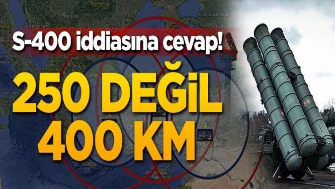 S-400 iddiasına Rusyadan cevap! 250 değil 400 km