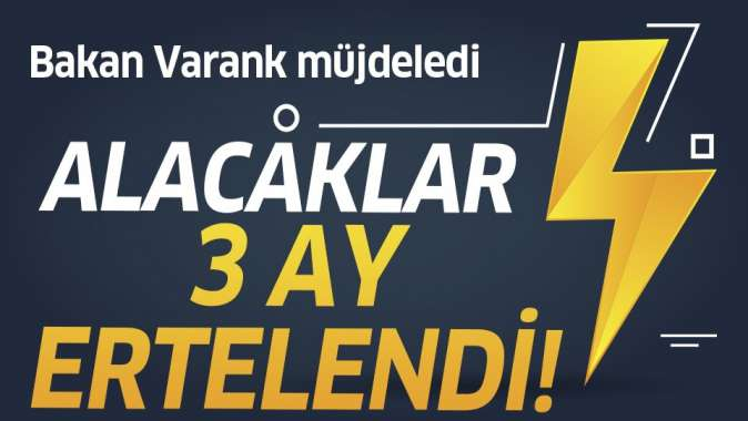 Sanayi ve Teknoloji Bakanı Mustafa Varank müjdeyi verdi: KOSGEB alacaklarını 3 ay erteliyoruz
