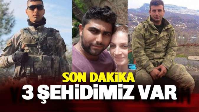 Şırnak'tan kahreden haber: 3 uzman çavuş şehit, 1 yaralı