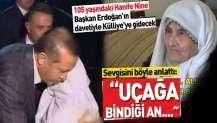 105 yaşındaki Hanife Nine Külliye'ye gidecek