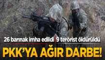 26 barınak imha edildi, 9 terörist öldürüldü! PKK'ya ağır darbe