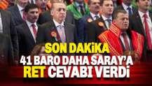 41 Baro daha Saray davetine ret cevabı verdi