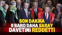 6 baro daha 'Saray' davetine ret cevabı verdi
