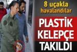 8 nakliye uçağını izinsiz uçuran 39 asker gözaltında