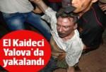 ABD elçisini öldürmekten aranan El Kaideci Yalova'da yakalandı