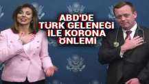 ABD'de Türk geleneği ile korona önlemi