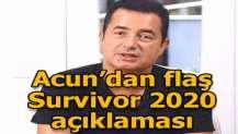 Acun Ilıcalı'dan flaş Survivor 2020 açıklaması