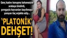 Adana'da platonik aşık dehşeti