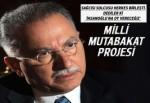 """""""Adaylığım Milli Mutabakat projesi"""""""