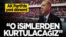 """AK Parti'de yeni dönem başlıyor! """"O isimlerden kurtulacağız"""""""