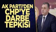 AK Partili Çilez'den CHP'ye darbe çığırtkanlığı suçlaması