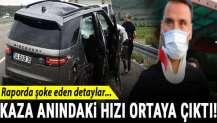 Alişan'ın trafik kazasındaki hızı ortaya çıktı!