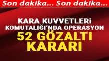 Ankara'da FETÖ operasyonu: 52 gözaltı kararı
